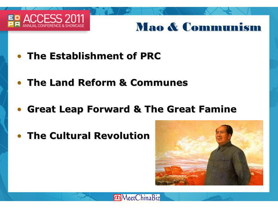 Mao & Communism The Establishment of PRC The Land Reform & Communes