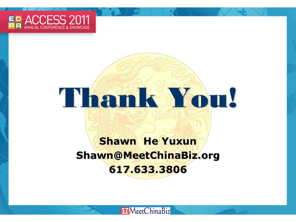 Shawn He Yuxun Shawn@MeetChinaBiz.org 617.633.3806