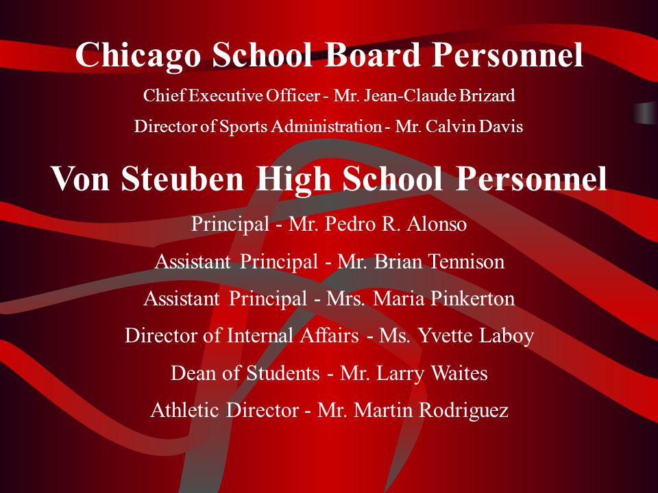 Chicago School Board Personnel Von Steuben High School Personnel