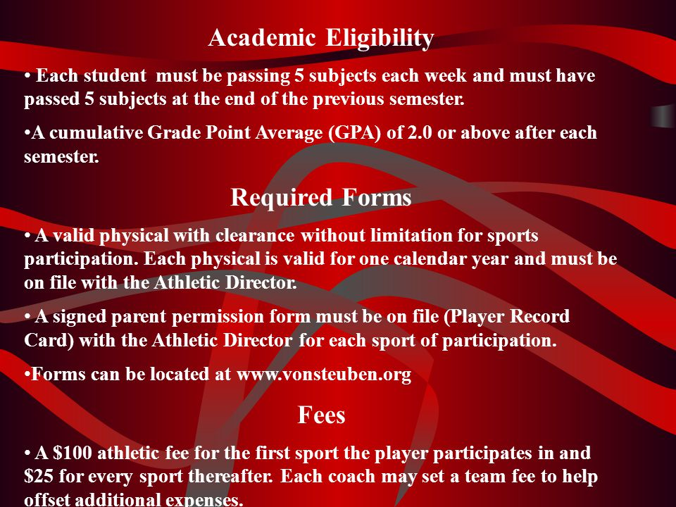 Academic Eligibility Required Forms Fees