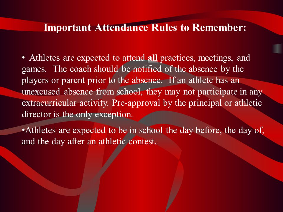 Important Attendance Rules to Remember:
