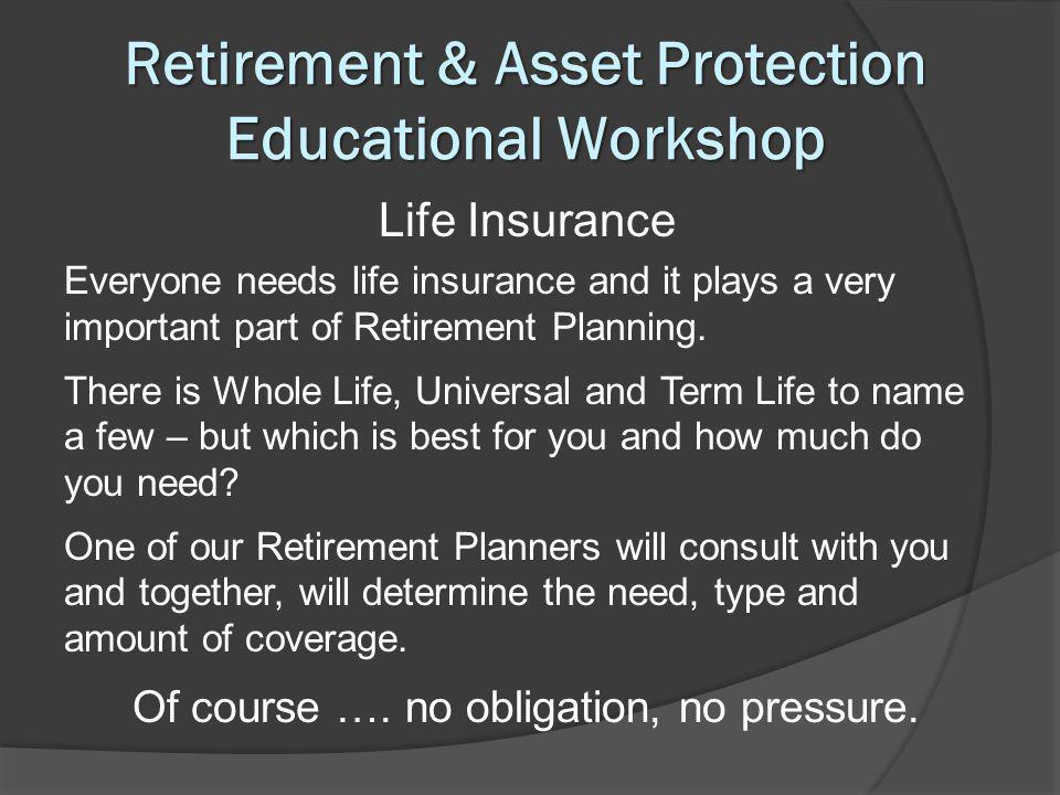 Retirement & Asset Protection Educational Workshop