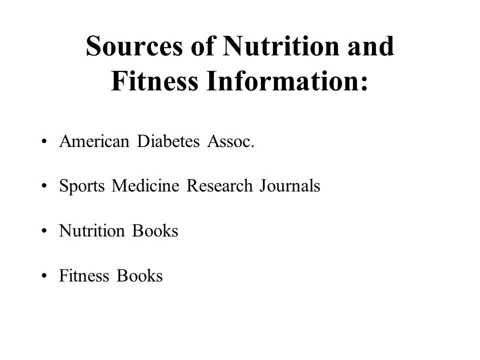 Sources of Nutrition and Fitness Information:
