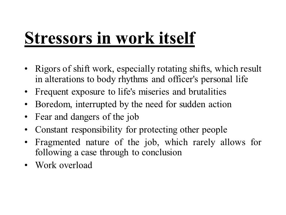 Stressors in work itself