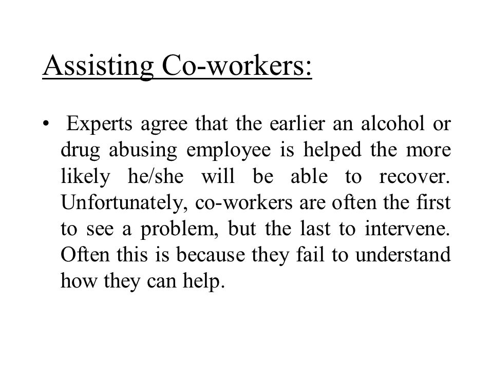 Assisting Co-workers: