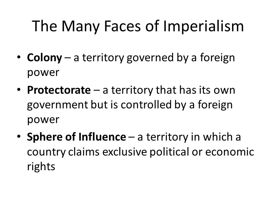 The Many Faces of Imperialism