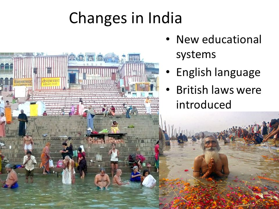Changes in India New educational systems English language