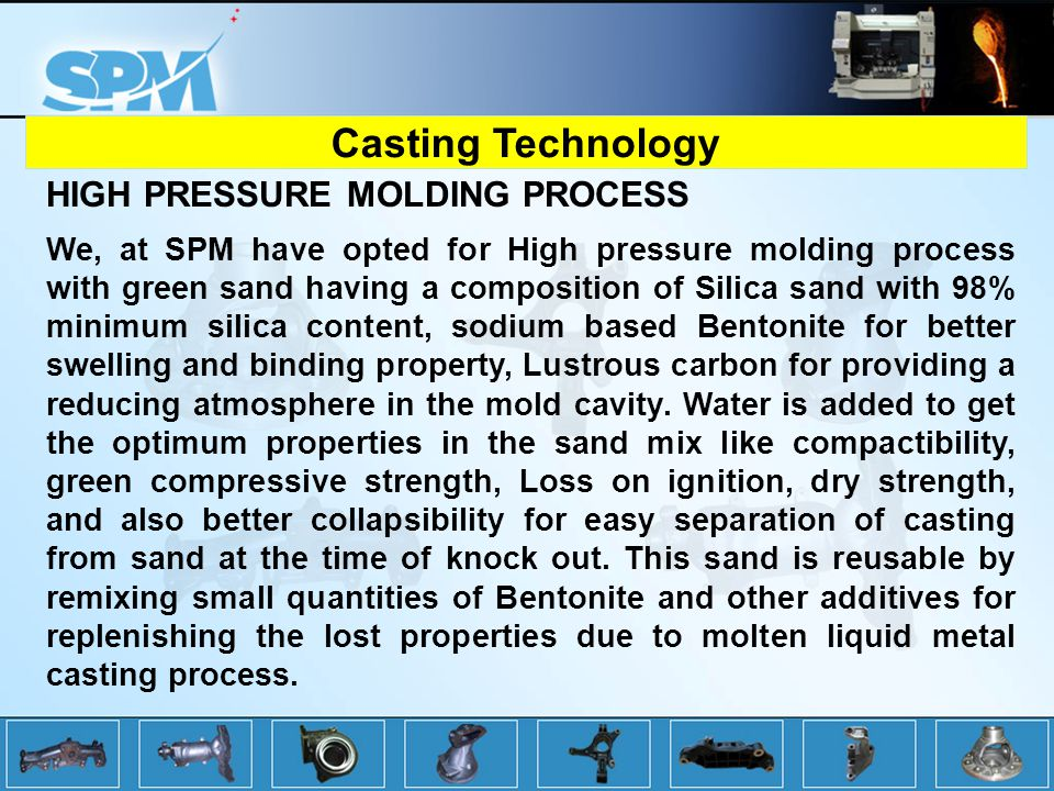 Casting Technology HIGH PRESSURE MOLDING PROCESS
