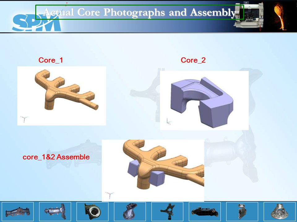 Actual Core Photographs and Assembly