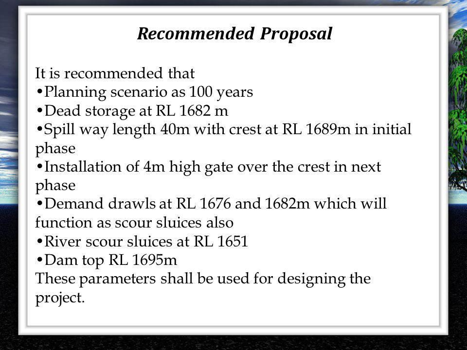 Recommended Proposal It is recommended that