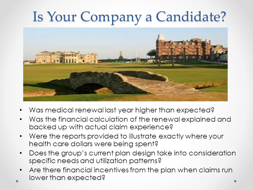 Is Your Company a Candidate