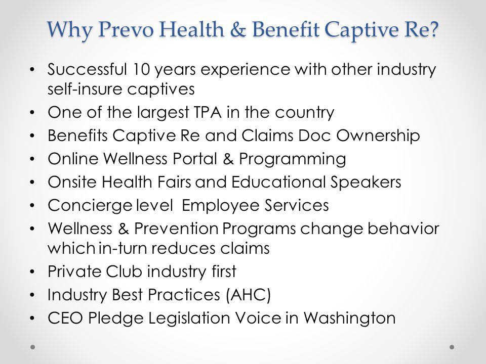 Why Prevo Health & Benefit Captive Re