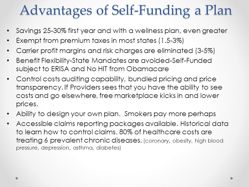 Advantages of Self-Funding a Plan