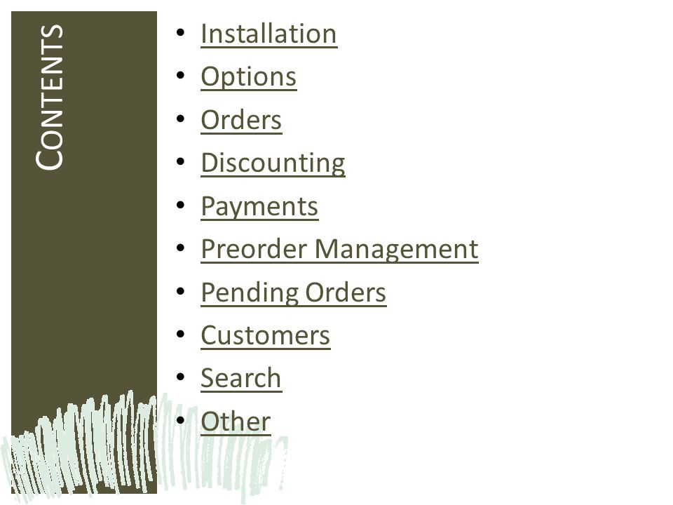 Contents Installation Options Orders Discounting Payments
