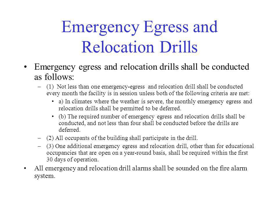 Emergency Egress and Relocation Drills
