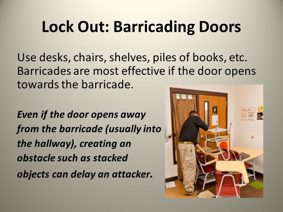 Lock Out: Barricading Doors