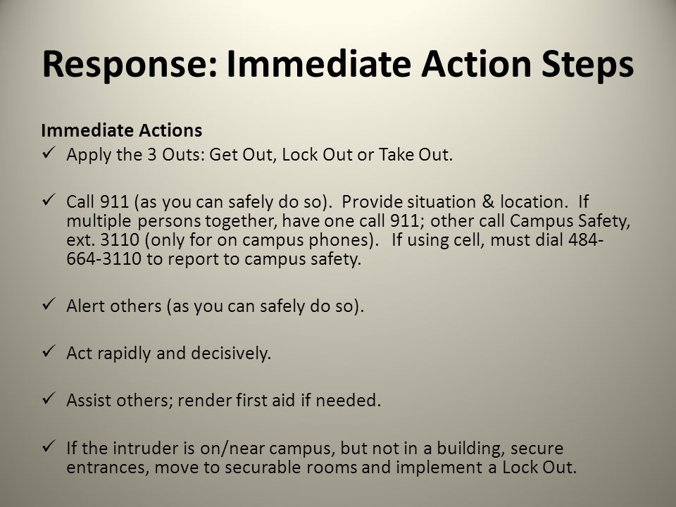 Response: Immediate Action Steps