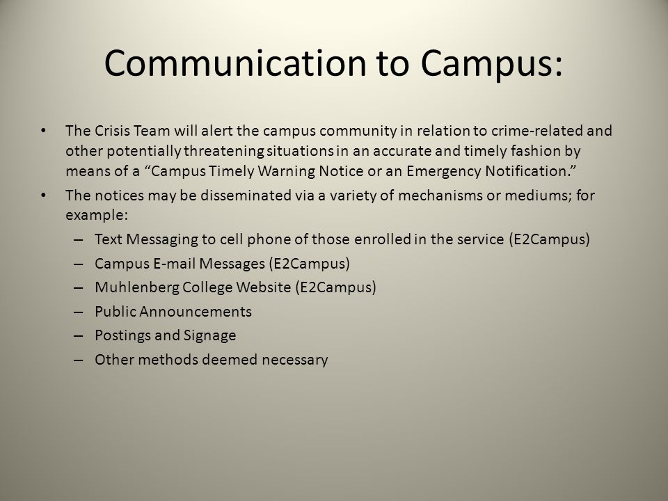 Communication to Campus: