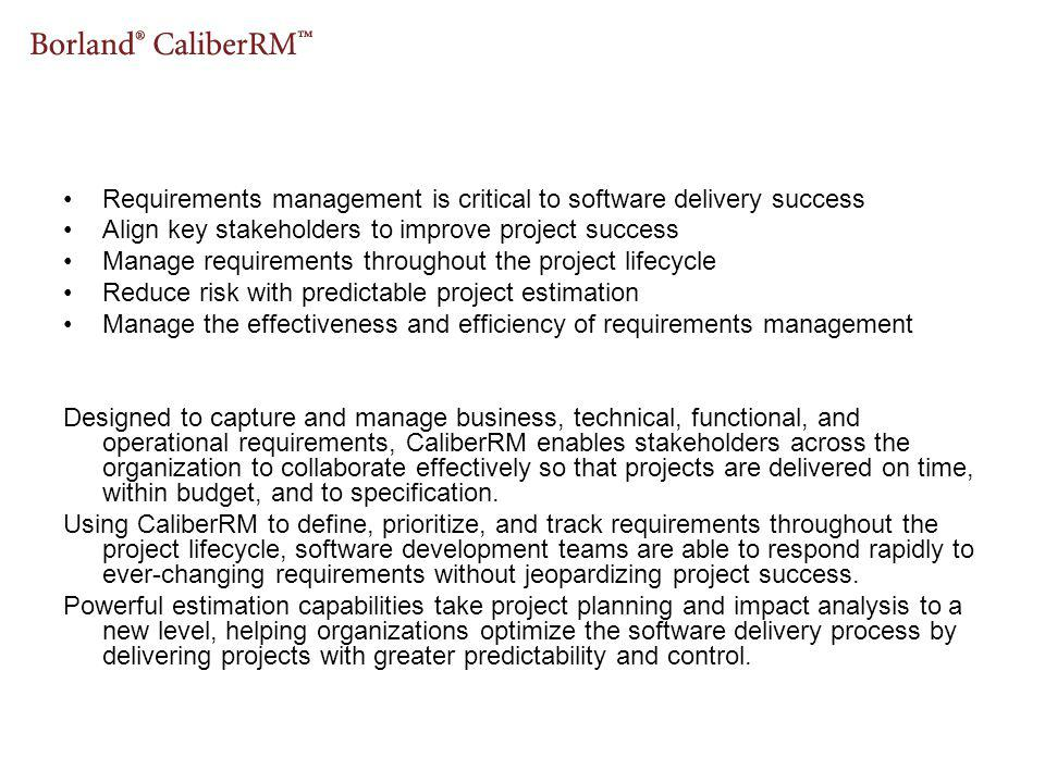 Requirements management is critical to software delivery success