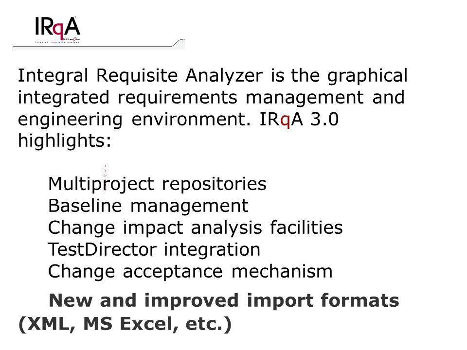 Integral Requisite Analyzer is the graphical integrated requirements management and engineering environment.