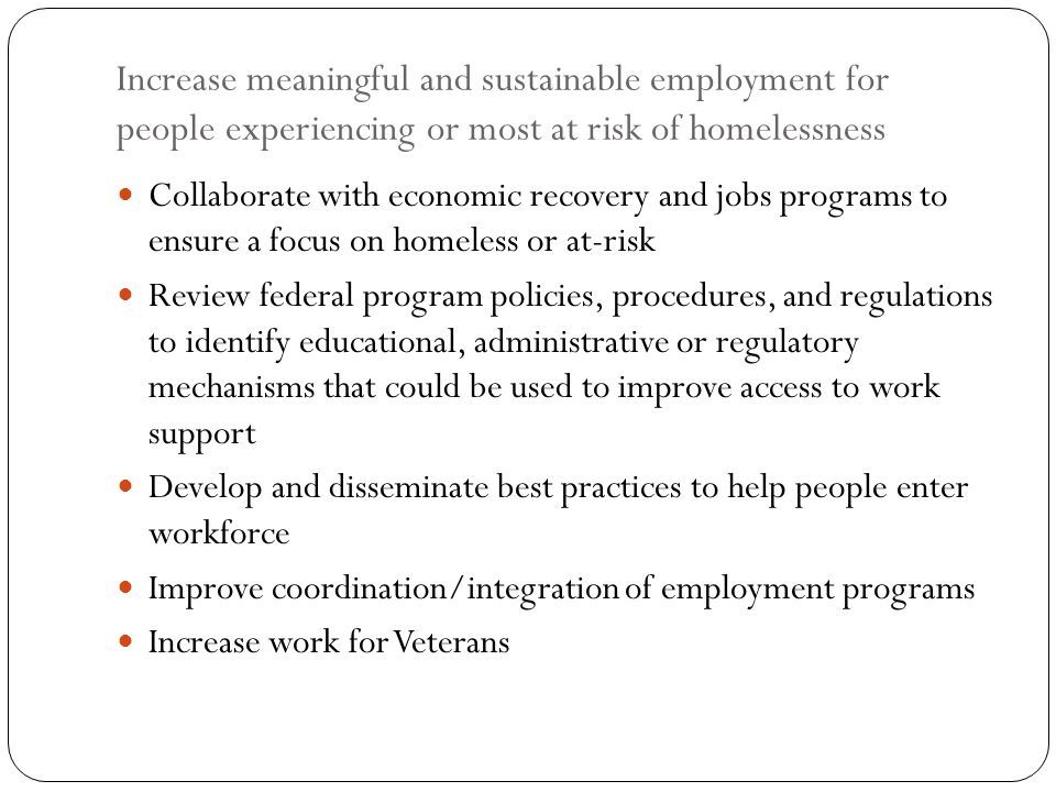 Increase meaningful and sustainable employment for people experiencing or most at risk of homelessness