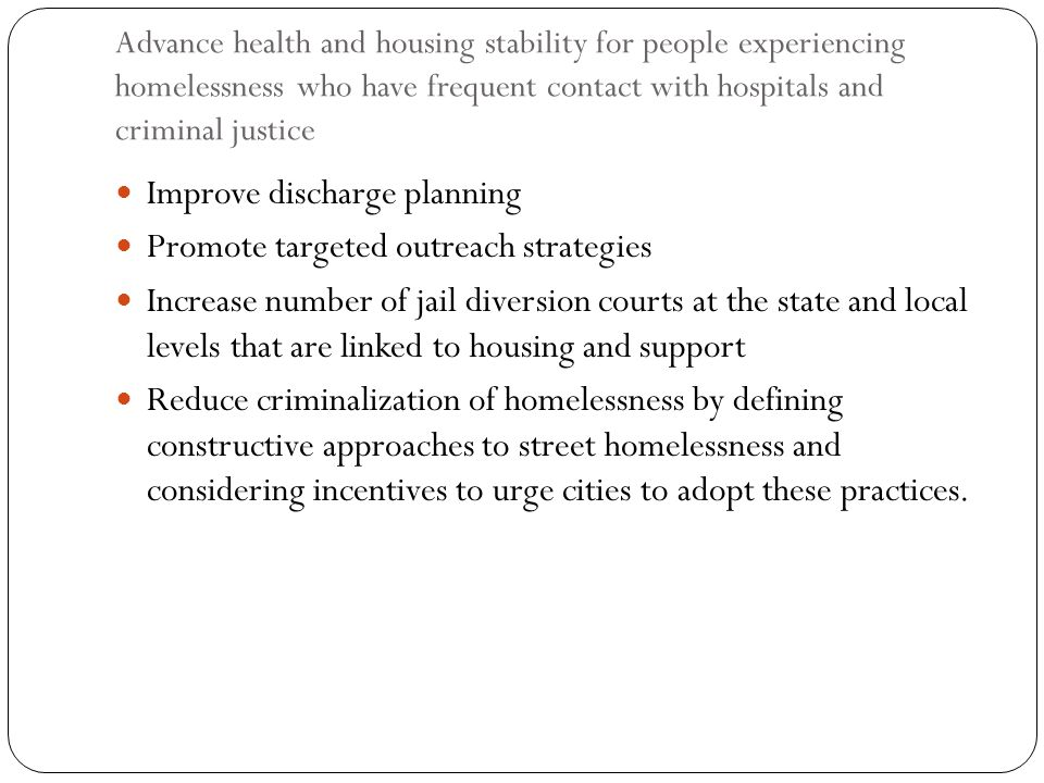 Improve discharge planning Promote targeted outreach strategies