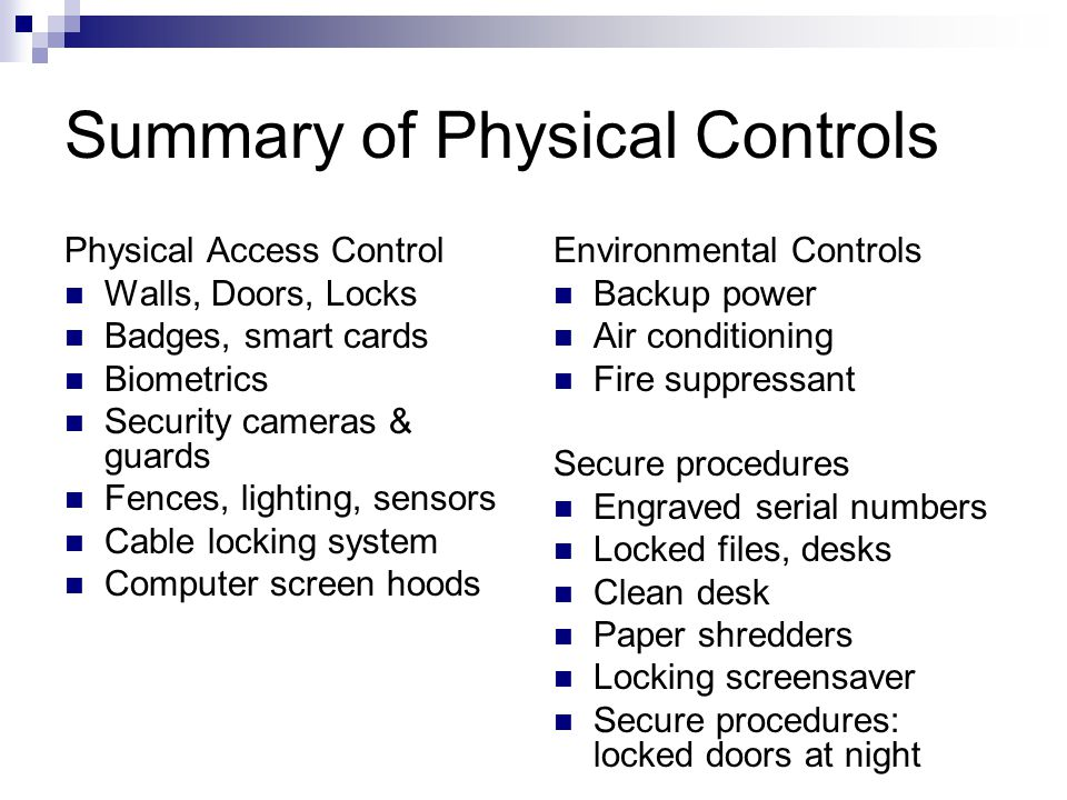 Summary of Physical Controls