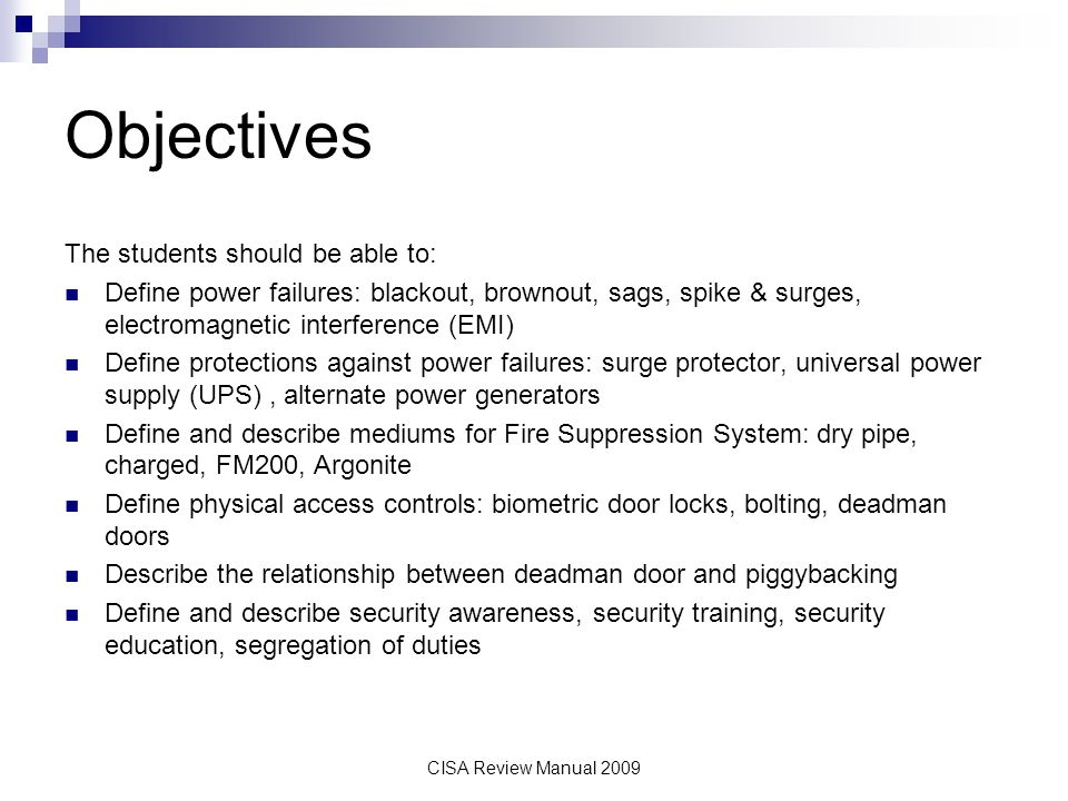 Objectives The students should be able to: