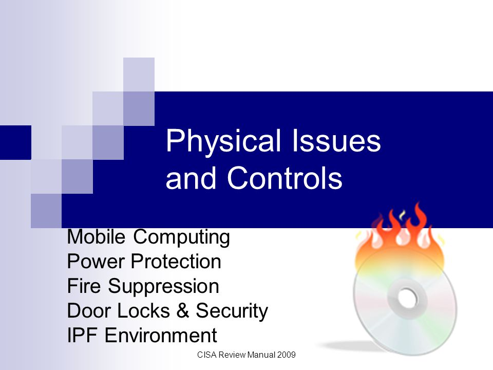 Physical Issues and Controls