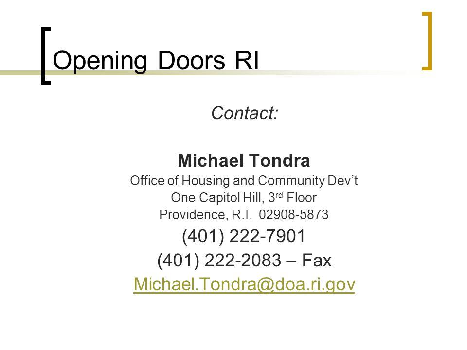 Opening Doors RI Contact: Michael Tondra (401) 222-7901