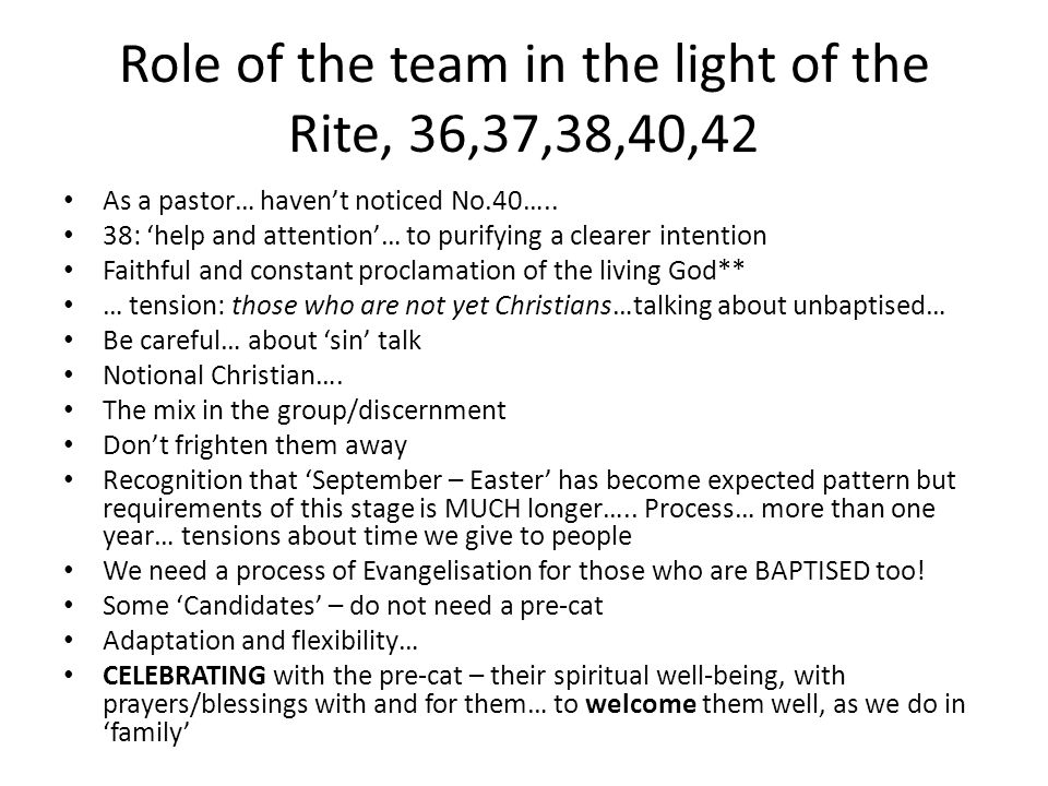 Role of the team in the light of the Rite, 36,37,38,40,42
