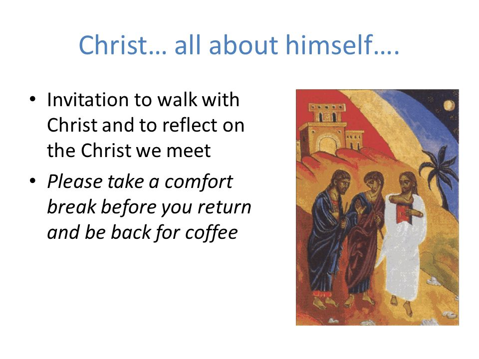 Christ… all about himself….