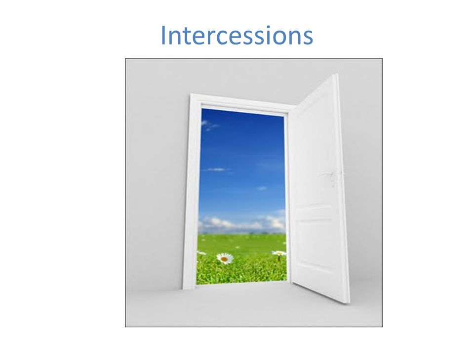 Intercessions Leader introduces the intercessions: