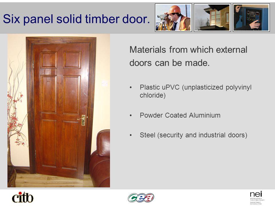 Six panel solid timber door.