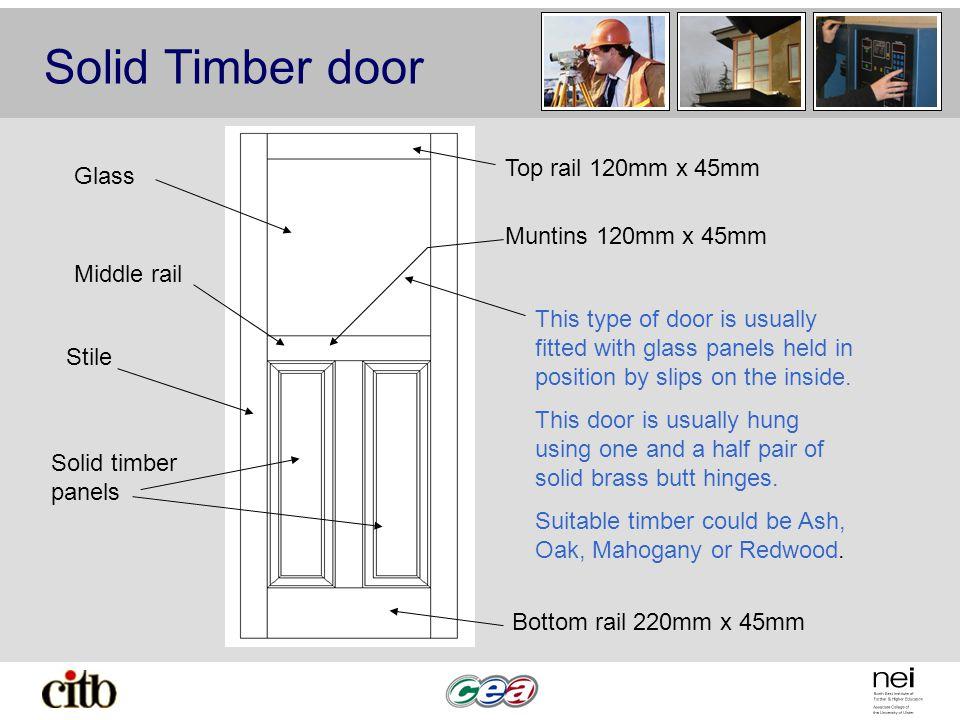 Solid Timber door Top rail 120mm x 45mm Glass Muntins 120mm x 45mm