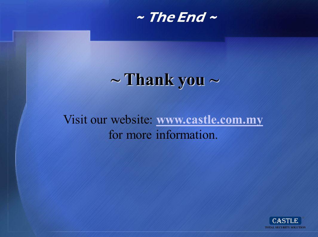 Visit our website: www.castle.com.my for more information.