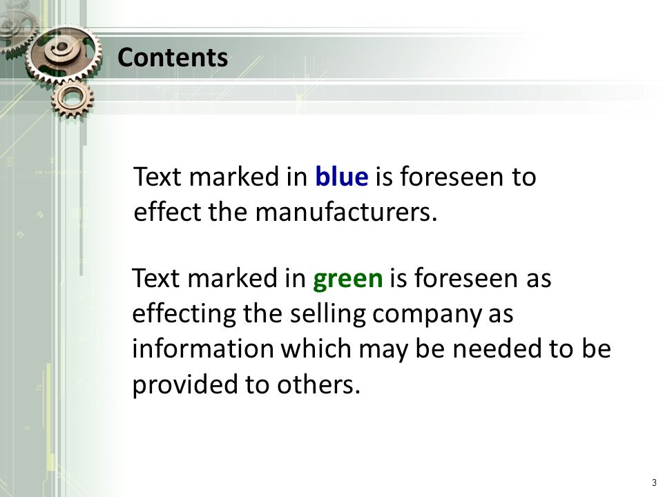 Contents Text marked in blue is foreseen to effect the manufacturers.
