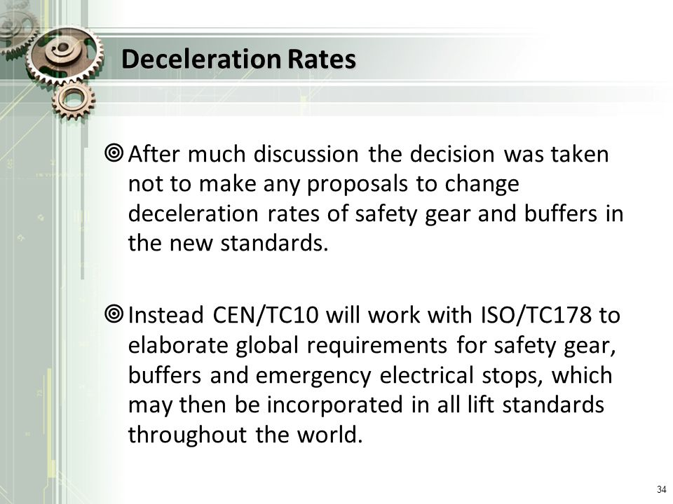 Deceleration Rates