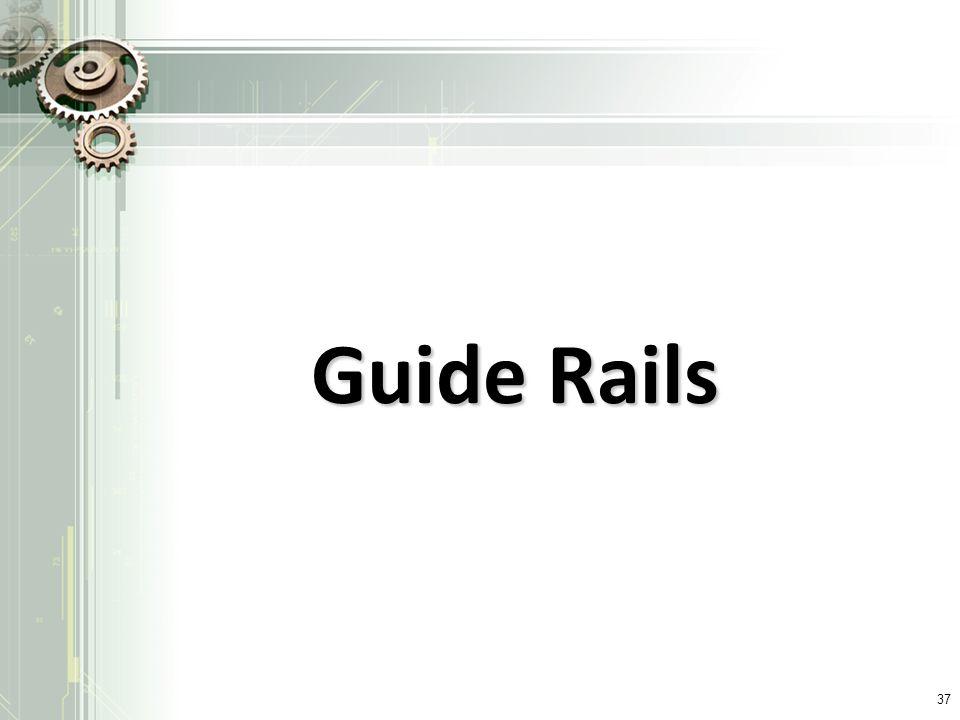 Guide Rails