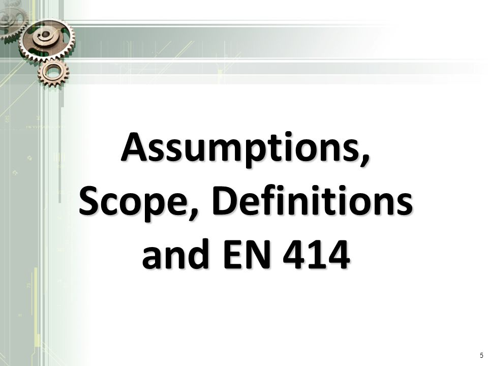 Scope, Definitions and EN 414