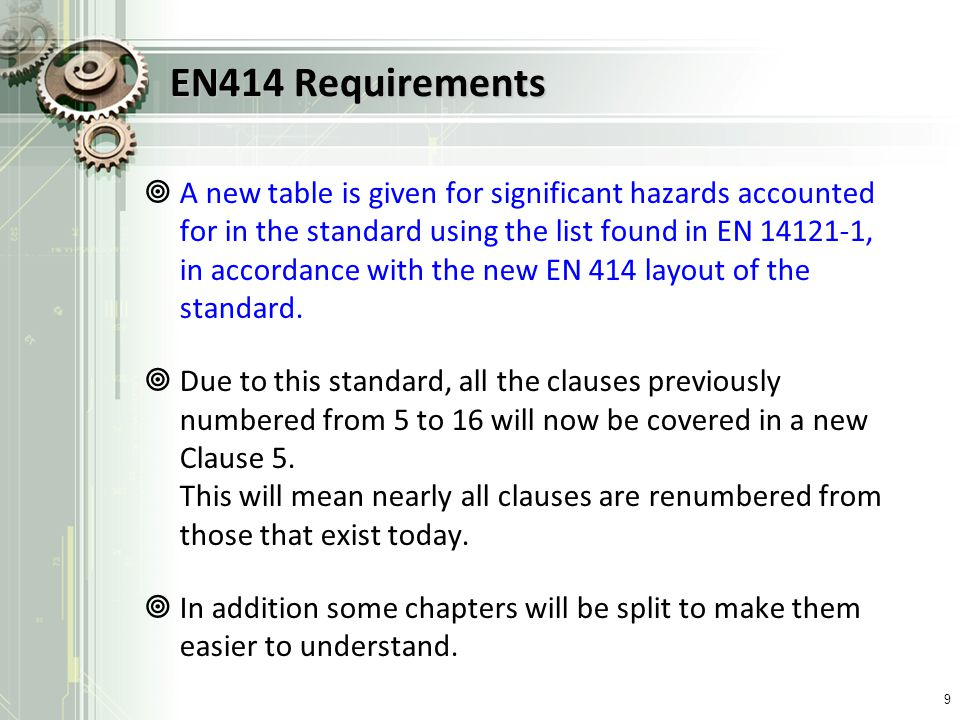EN414 Requirements