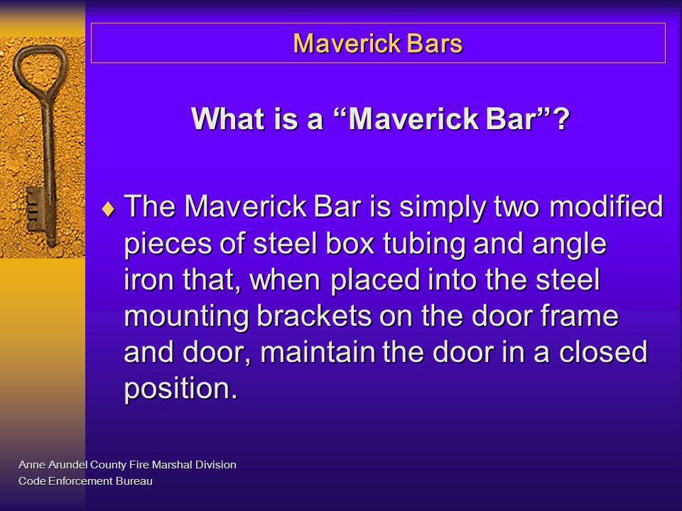 What is a Maverick Bar