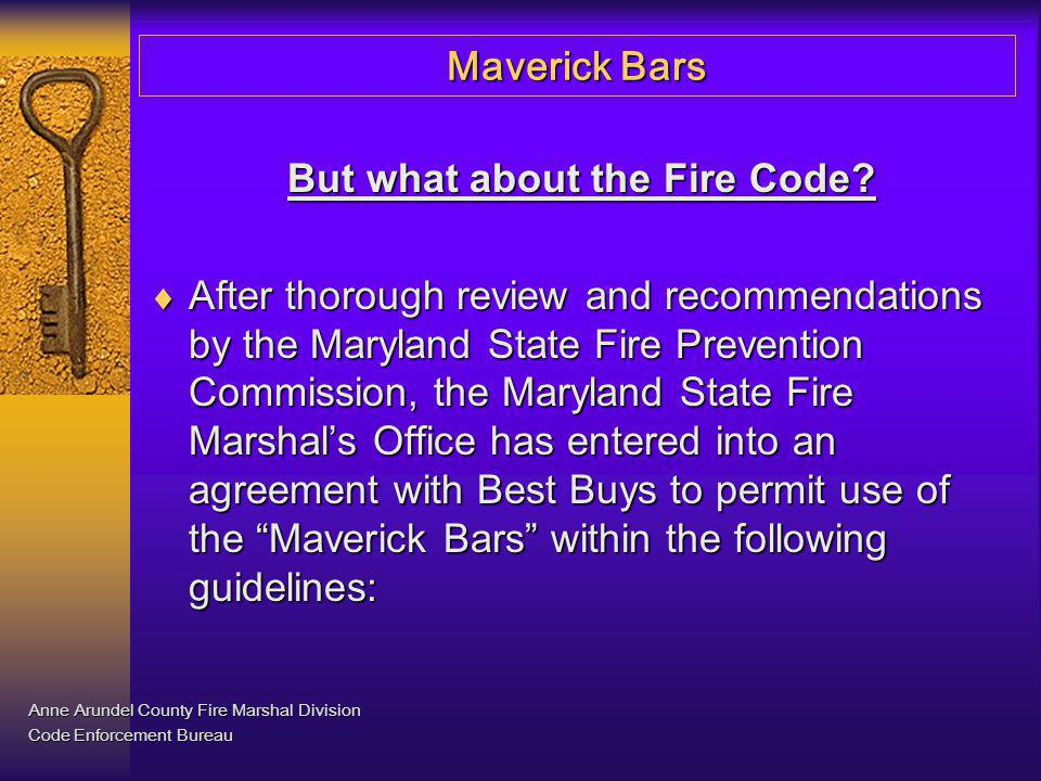 But what about the Fire Code