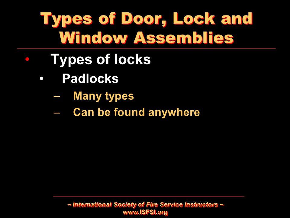 Types of Door, Lock and Window Assemblies