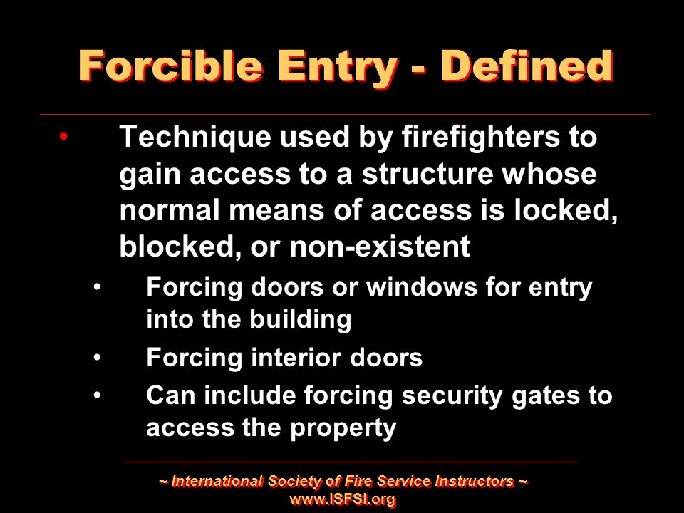 Forcible Entry - Defined