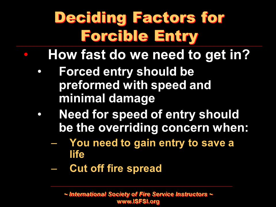 Deciding Factors for Forcible Entry