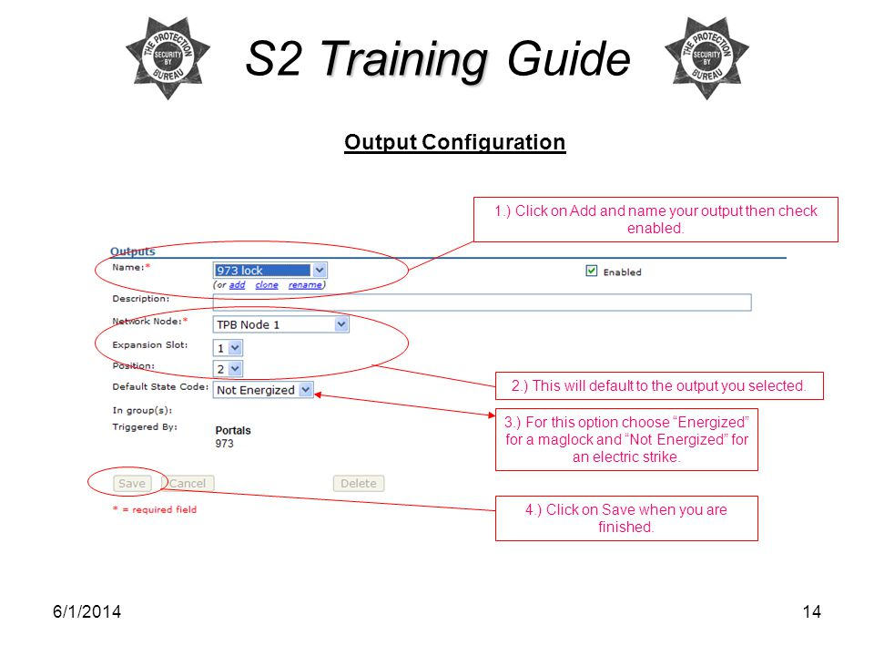 S2 Training Guide Output Configuration 3/31/2017