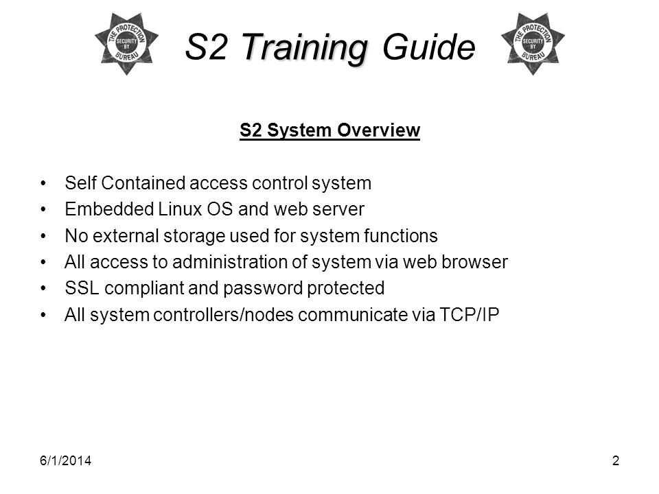 S2 Training Guide S2 System Overview