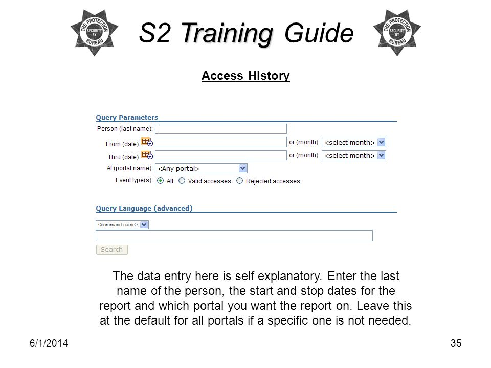 S2 Training Guide Access History