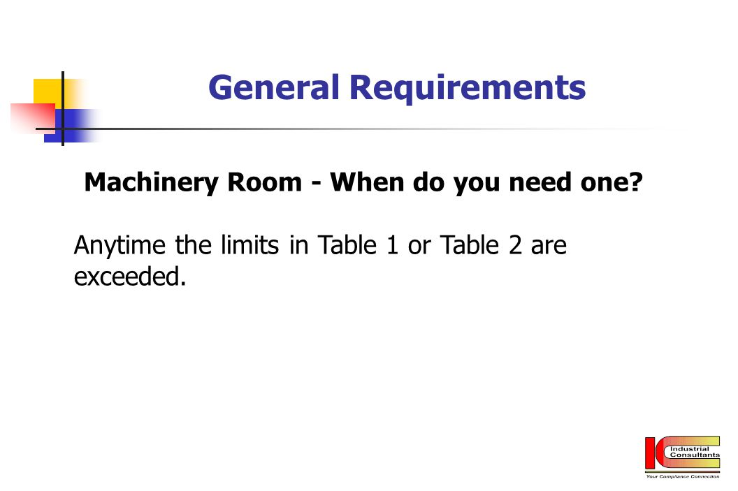 Machinery Room - When do you need one